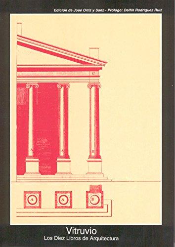 9788446001508: Los diez libros de arquitectura / The Ten Books on Architecture (Fuentes De Arte) (Spanish Edition)