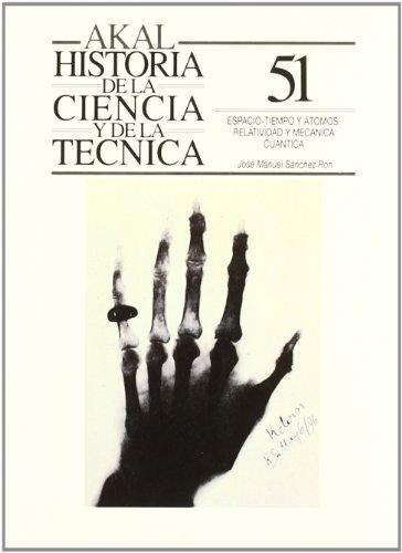 ESPACIO,TIEMPO Y ATOMOS. RELATIVIDAD Y MECANICA CUANTICA: SANCHEZ RON, José