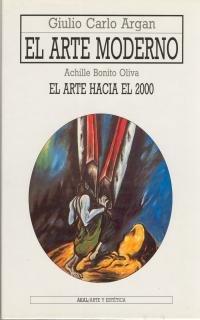 9788446001621: El Arte Moderno (Arte Y Estetica) (Spanish Edition)