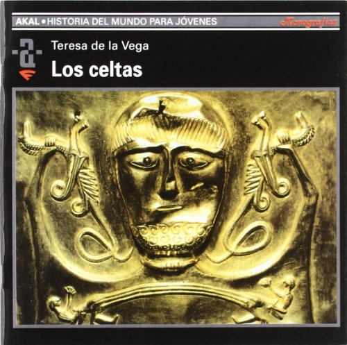 Los Celtas/ the Celtics (Paperback): Teresa De La