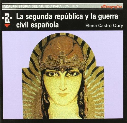 9788446002161: La II República y la guerra civil española (Historia del mundo para jóvenes)