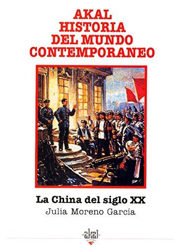 9788446002307: La China del siglo XX (Historia del mundo contemporáneo)