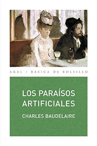 LOS PARAÍSOS ARTIFICIALES: Charles Baudelaire
