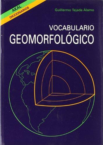 9788446002857: Vocabulario geomorfológico (Diccionarios)