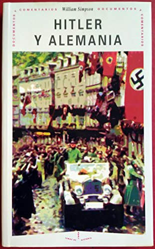 Hitler y Alemania / Hitler and Germany: William Simpson