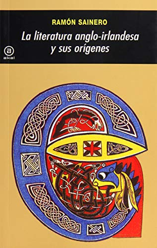 9788446004165: La literatura angloirlandesa y sus orígenes (Universitaria)