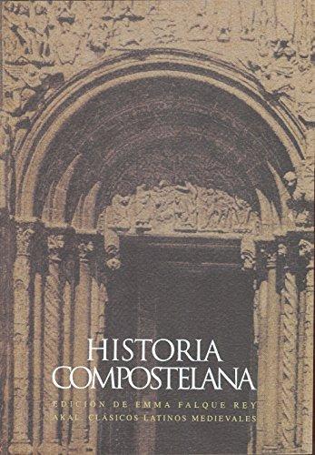 HISTORIA COMPOSTELANA. Edición de Emma Falque Rey: ANÓNIMO