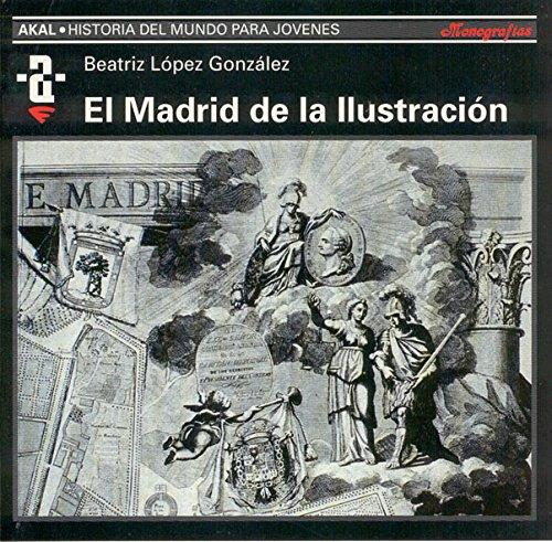 El Madrid de la ilustracià n: BEATRIZ LOPEZ GONZALEZ