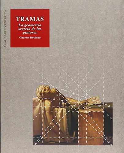 9788446004318: Tramas : la geometría secreta de los pintores