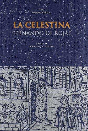 9788446004332: La Celestina (Nuestros clásicos)