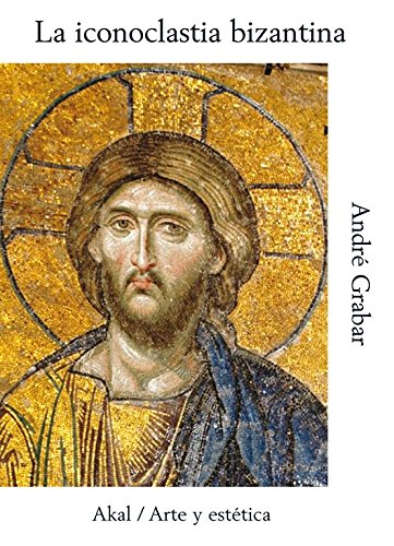 9788446004387: Iconoclastia Bizantina, La (Spanish Edition)