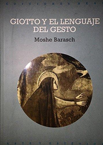 9788446004394: Giotto y el lenguaje del gesto: 51 (Arte y estética)