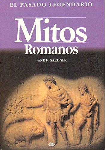 9788446004752: Mitos romanos / Roman Myths (Pasado Legendario) (Spanish Edition)