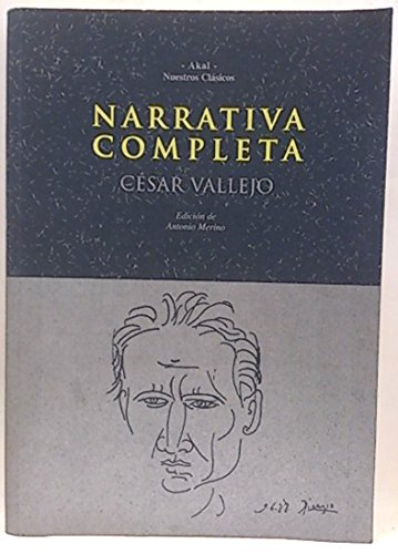 9788446006244: Narrativa Completa/ Complete Narrative (Nuestros Clasicos/ Our Classics) (Spanish Edition)