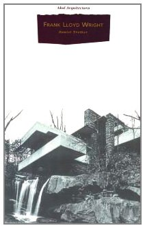 9788446006299: Frank Lloyd Wright (Spanish Edition)