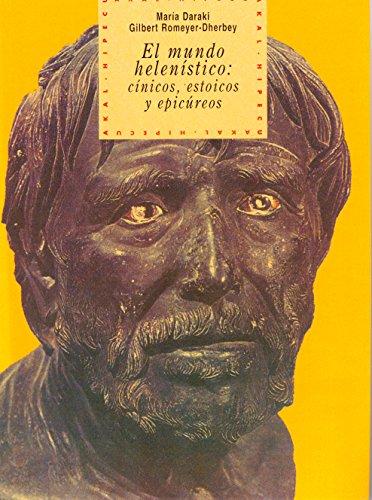 Mundo Helenistico, El: Cinicos, Estoicos y Epic (Spanish Edition): Maria Daraki