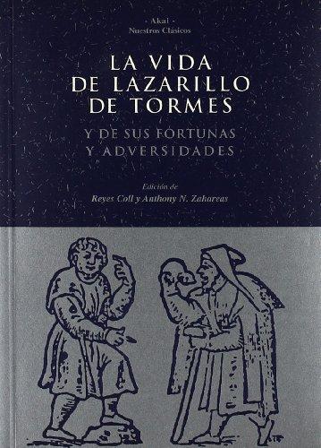 La Vida de Lazarillo de Tormes (Spanish: Anonimo