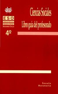 9788446006572: Ciencias Sociales 4º ESO. Libro guia del profesor. (Enseñanza secundaria)