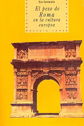 9788446006756: El peso de Roma en la cultura europea (Historia del pensamiento y la cultura)