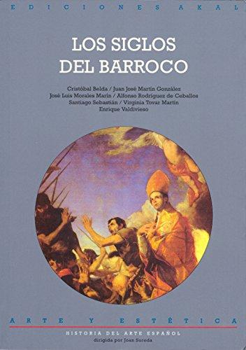 9788446007357: Los siglos del Barroco (Arte y estética)
