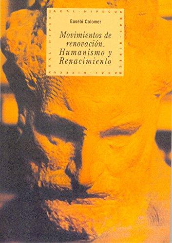 Movimientos de Renovacion: Humanismo y Renacimiento (Hardback): Eusebio Colomer