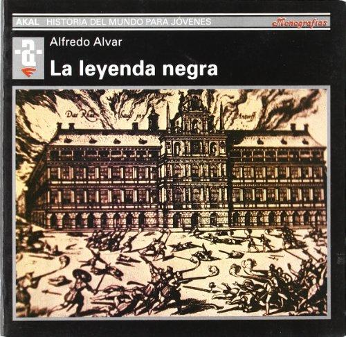 La leyenda negra: Alfredo Alvar Ezquerra