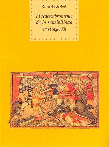 9788446008057: El redescubrimiento de la sensibilidad en el siglo XII (Historia del pensamiento y la cultura)