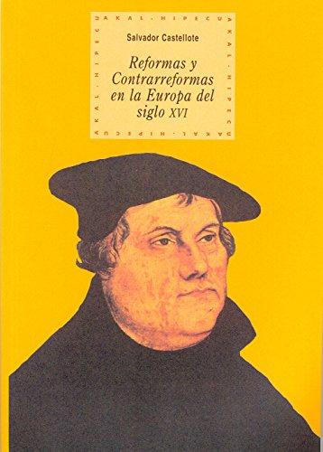 9788446008125: Reforma y contraréformas en la Europa del siglo XVI