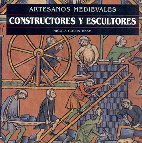 9788446008194: Constructores y Escultores - Artesanos Medievales (Spanish Edition)