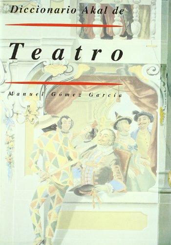 9788446008279: Diccionario del teatro / Theater Dictionary (Akal/Diccionarios) (Spanish Edition)