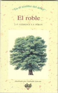 9788446008637: The Roble, El (Spanish Edition)