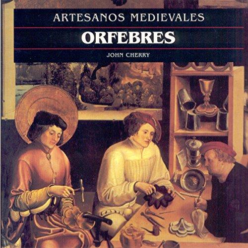 9788446008712: Orfebres - Artesanos Medievales (Spanish Edition)