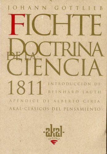 9788446009535: La doctrina de la ciencia 1811 (Clásicos del pensamiento)