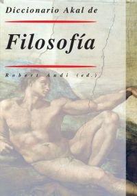 9788446009566: Diccionario Akal de filosofia / Akal Dictionary of Philosophy (Diccionarios) (Spanish Edition)