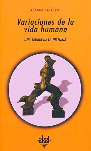 9788446009924: Variaciones de la vida humana / Human Life Changes: Una Teoria De La Historia (Universitaria) (Spanish Edition)