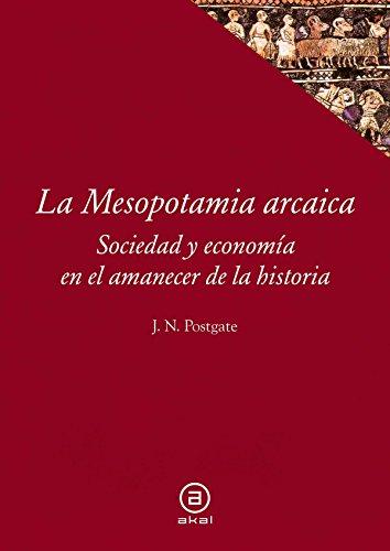 9788446010364: La Mesopotamia arcaica (Spanish Edition)