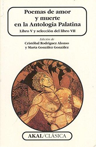 9788446010388: Poemas de amor y muerte en la Antología Palatina (Clásica)
