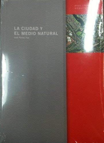 9788446010807: La Ciudad y El Medio Natural (Spanish Edition)