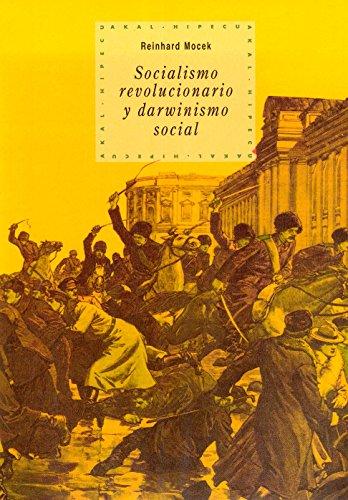 SOCIALISMO REVOLUCIONARIO Y DARWINISMO SOCIAL: Reinhard Mocek