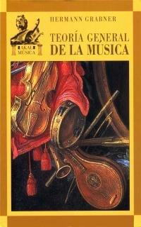9788446010913: Teoría general de la música
