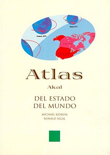 9788446011040: Atlas del estado del mundo/ The State Of The World Atlas (Atlas Akal) (Spanish Edition)