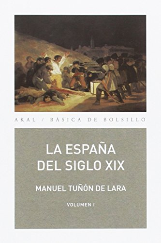 9788446011064: La España del siglo XIX (2 volúmenes)