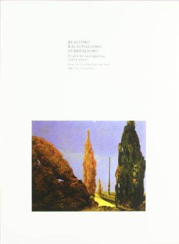 9788446011408: Realismo, Racionalismo y Surrealismo (Arte contemporáneo)