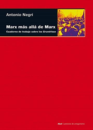9788446011477: Marx más allá de Marx: Cuaderno de trabajo sobre los Grundrisse (Cuestiones De Antagonismo) (Spanish Edition)