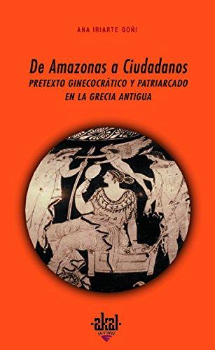 9788446011682: De amazonas a ciudadanos (Universitaria)