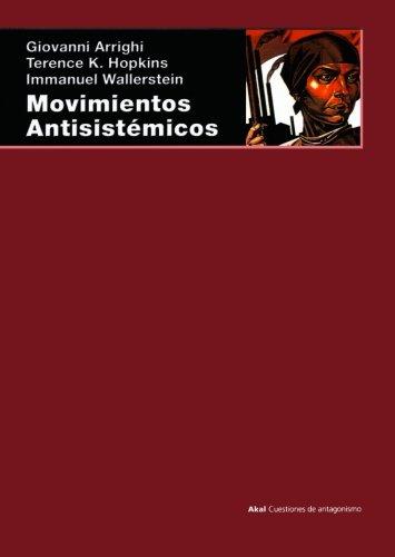 9788446011842: Movimientos antisistémicos (Cuestiones de antagonismo)
