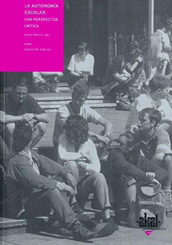La Autonomia Escolar (Paperback): Sir John Smyth