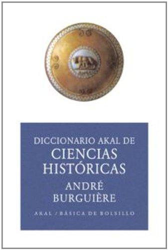 9788446012566: Diccionario de ciencias historicas / Dictionary of Historical Sciences (Basica De Bolsillo) (Spanish Edition)