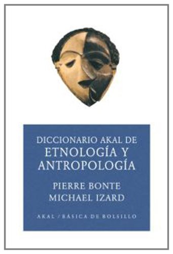 9788446012597: Diccionario De Etnologia Y Antropologia/ Dictionary of Etnology and Anthropology (Basica De Bolsillo) (Spanish Edition)