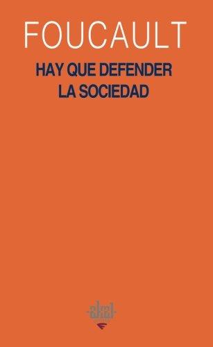 Hay que defender la sociedad (Serie Michel Foucault) (Spanish Edition): Michel Foucault
